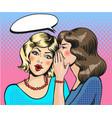 women whisper pop art comic vector image