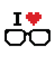 glasses pixeI love geeks pixelated retro sign vector image vector image