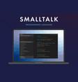 smalltalk programming language vector image vector image