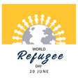 world refugee day banner with people on globe sign vector image vector image