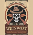 american wild west skull and guns retro poster vector image