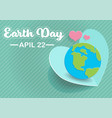 earth day text with globe paper art vector image