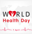 world health day map heart lettering vector image vector image