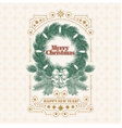 Christmas greeting card with fir wreath an vector image vector image