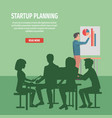 startup planning with whole team vector image vector image