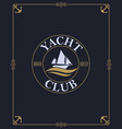 yacht club label vector image vector image