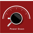 coffee power down concept red background im vector image vector image