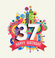 Happy birthday 37 year greeting card poster color vector image vector image