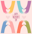 many hands making a heart happy valentines day vector image vector image