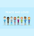 peace and love group people diversity diverse vector image