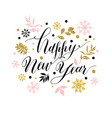calligraphic happy new year with snowflakes hand vector image vector image