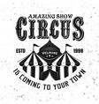 circus tent or marquee black vintage emblem vector image vector image