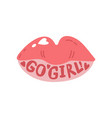 go girl girlish pretty design element with lips vector image