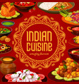 indian cuisine menu cover india restaurant dishes vector image