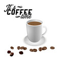 its coffee time white coffee cup coffee bean back vector image vector image