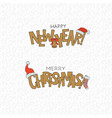 merry christmas happy new year cold lettering vector image