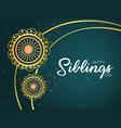 siblings day happy raksha bandhan wishes t vector image vector image