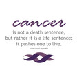 cancer survivor quotes- for world day vector image vector image