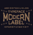 modern label typeface font isolated alphabet vector image