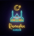 neon sign ramadan kareem for decoration vector image vector image