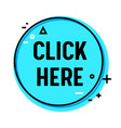 click here round icon or banner for internet vector image vector image
