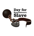 concept on day for the abolition of slavery image vector image