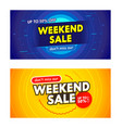 set advertising banners with weekend sale vector image vector image