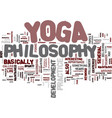 yoga philosophy text background word cloud concept vector image vector image