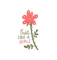 fight like girl girlish pretty design element vector image