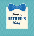 happy father day typographical in vintage style vector image vector image