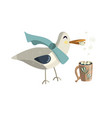 seagull with cup of hot chocolate vector image
