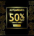 autumn sale golden black poster with golden leaves vector image vector image