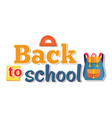 back to school poster isolated on white vector image vector image