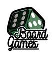 color vintage board games emblem vector image