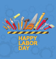 happy labor day card isometric tool icon vector image vector image