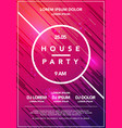 minimal house party poster futuristic flyer design vector image vector image