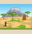 african savannah and high mountain on horizon vector image vector image