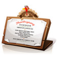 turkey holding thanksgiving dinner menu vector image