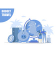 budget travel concept for web banner vector image vector image