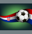 with soccer ball and flag of croatia vector image