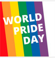 world pride day rainbow background image vector image