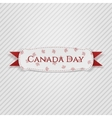Canada Day greeting Tag with Ribbon vector image vector image