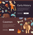 cavemen banners and poster stone age vector image