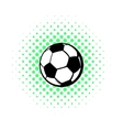 Soccer ball icon comics style vector image vector image
