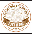 special day for my best vector image vector image