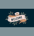 welcome retro greeting card vector image