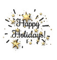 happy holidays sign with gold stars vector image