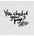You checked your page - hand drawn quotes black on vector image