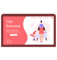 banner woman gets dressed concept vector image