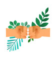 fist bump hands with green leaf for nature help vector image vector image